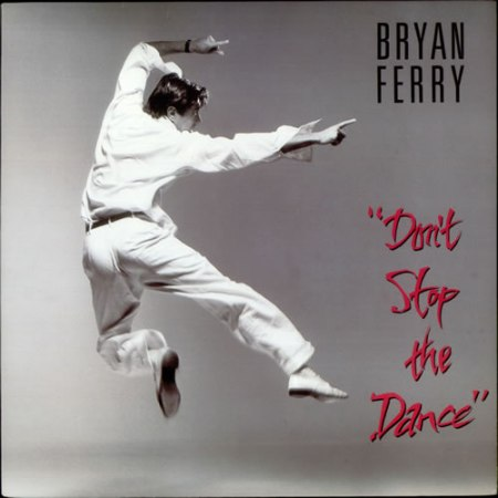 BryanFerry-Don'tStopTheDance[1985.Canada.Capa]