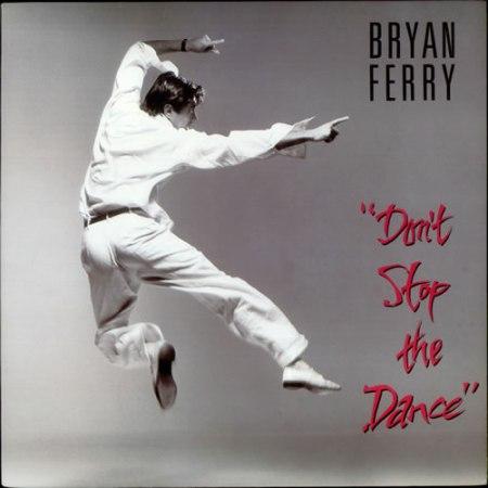 BryanFerry-Don'tStopTheDance[1985.Canada.Capa]